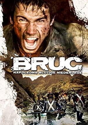 Bruc, The Manhunt