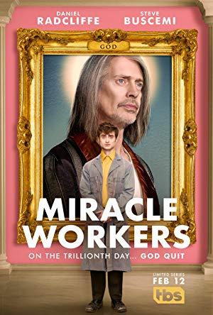 Miracle Workers: Season 1