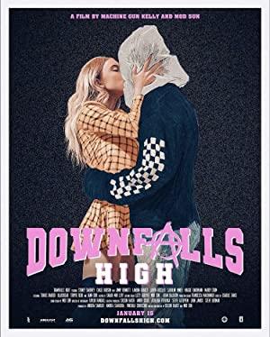 Downfalls High