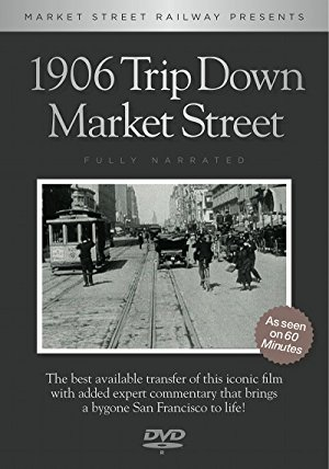 A Trip Down Market Street Before The Fire