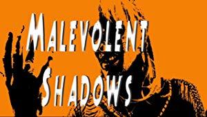 Malevolent Shadows