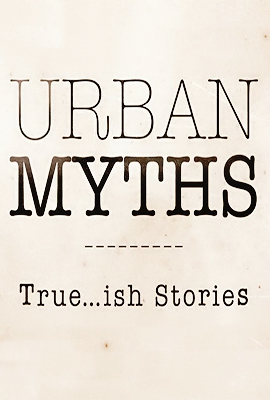 Urban Myths: Season 3