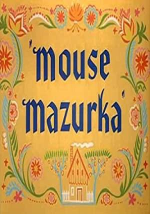 Mouse Mazurka