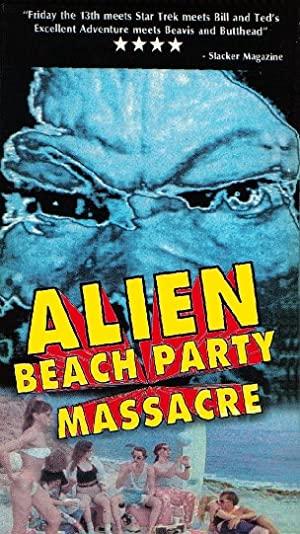 Alien Beach Party Massacre