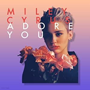 Miley Cyrus: Adore You