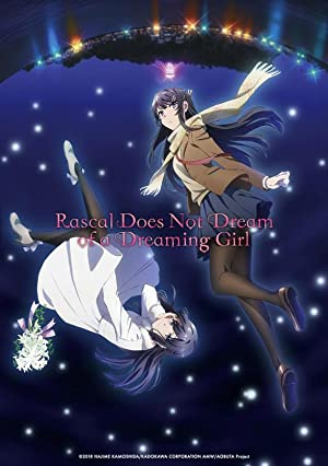 Rascal Does Not Dream Of Bunny Girl Senpai The Movie