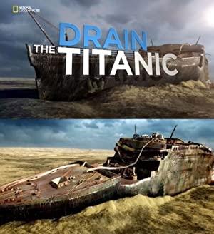 Drain The Titanic