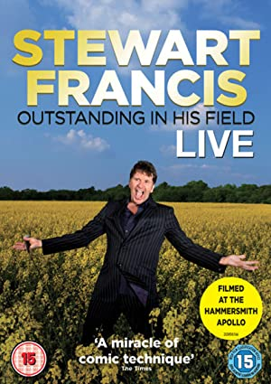 Stewart Francis: Outstanding In His Field