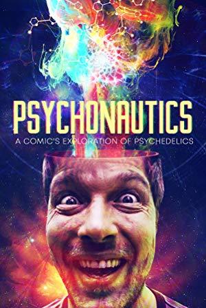 Psychonautics: A Comic's Exploration Of Psychedelics