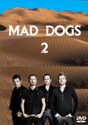 Mad Dogs: Season 2