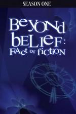Beyond Belief: Fact Or Fiction: Season 1