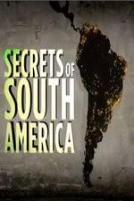 Secrets Of South America: Season 1