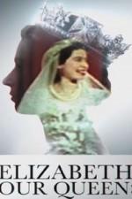Elizabeth: Our Queen: Season 1