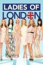 Ladies Of London: Season 1
