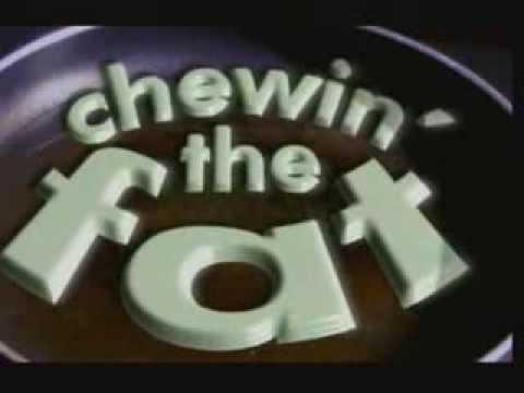 Chewin' The Fat: Season 2