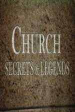 Church Secrets And Legends: Season 1