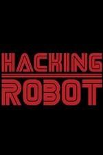 Hacking Robot: Season 1