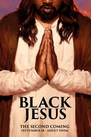 Black Jesus: Season 2