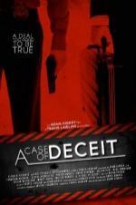 A Case Of Deceit