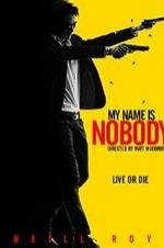 My Name Is Nobody (2005)