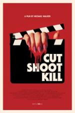 Cut Shoot Kill