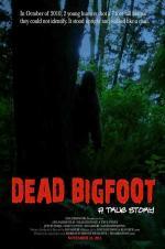 Dead Bigfoot: A True Story