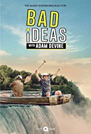 Bad Ideas With Adam Devine: Season 1