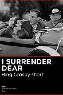 I Surrender Dear