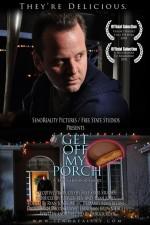 Get Off My Porch