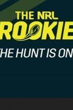 The Nrl Rookie: Season 1
