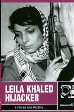 Leila Khaled: Hijacker