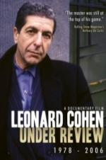 Leonard Cohen: Under Review 1978-2006