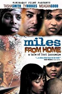 Miles From Home 2006