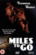 Miles To Go...