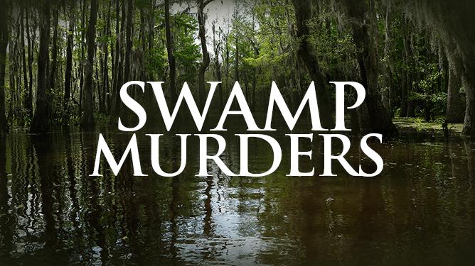 Swamp Murders: Season 3