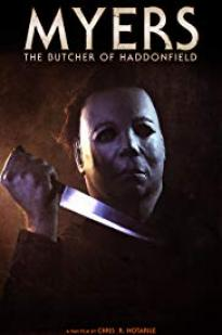 Myers: The Butcher Of Haddonfield