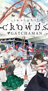 Gatchaman Crowds Insight: Inbound