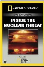 National Geographic Inside The Nuclear Threat