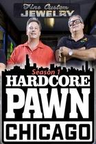 Hardcore Pawn: Chicago: Season 1