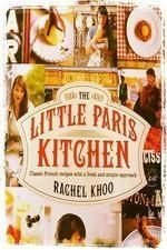 The Little Paris Kitchen: Cooking With Rachel Khoo: Season 1