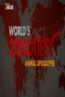 Worlds Deadliest... Animal Apocalypse