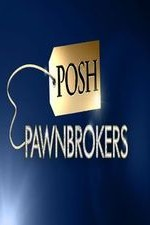 Posh Pawnbrokers: Season 3