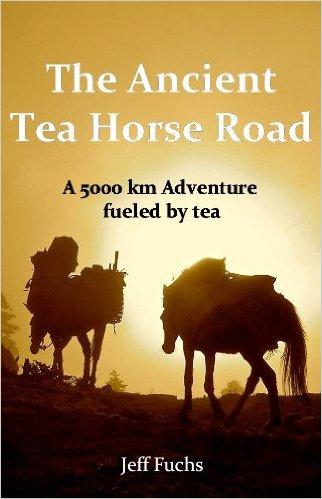 The Ancient Tea Road