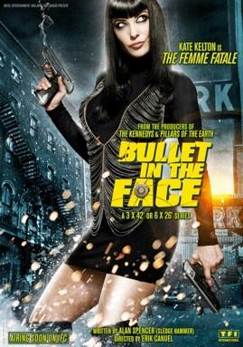 Bullet In The Face: Season 1